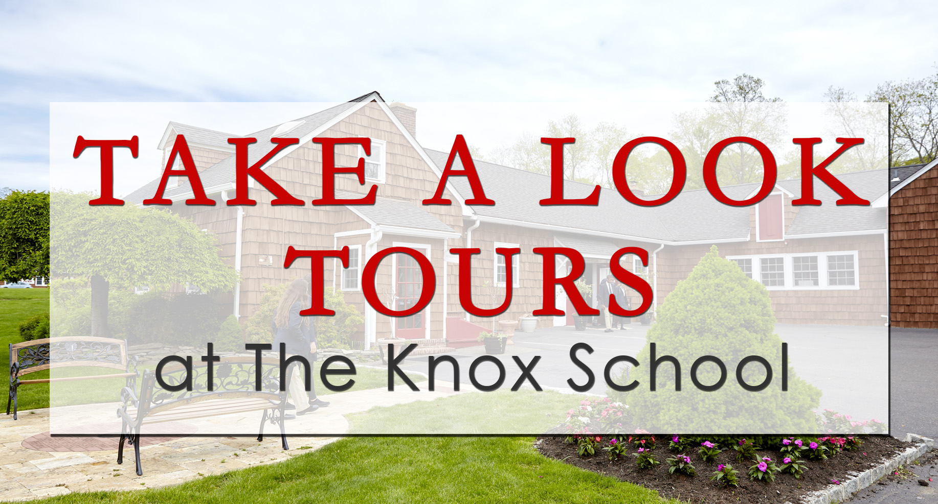 Web Banner with image and text- Take a Look Tours at The Knox School
